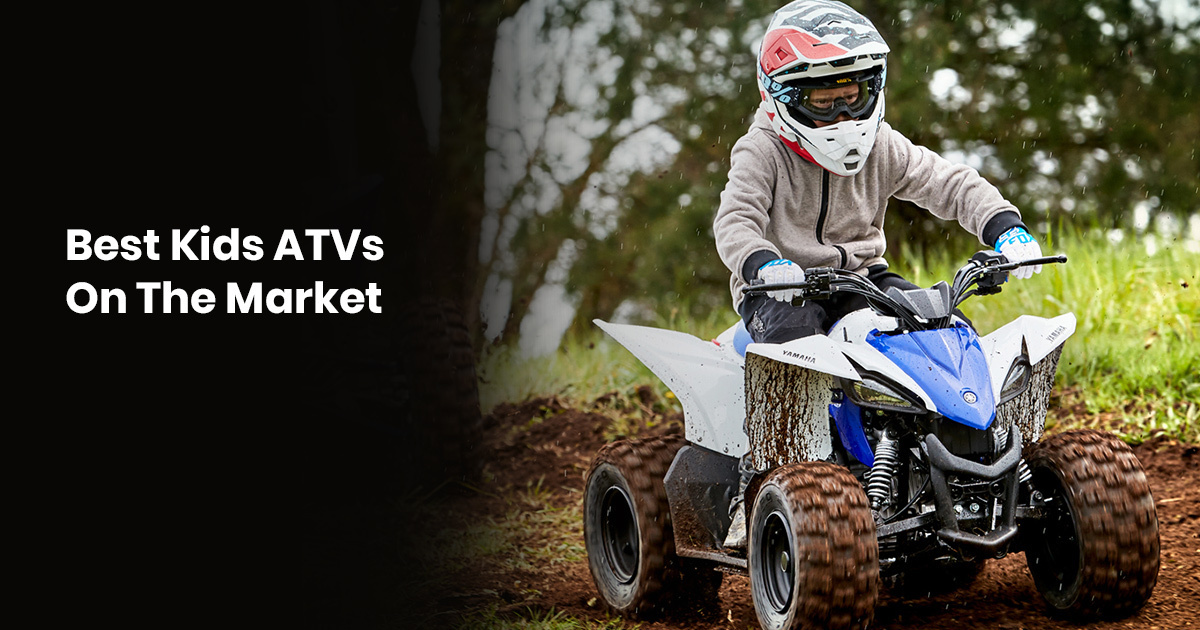 Best Kids ATVs On The Market