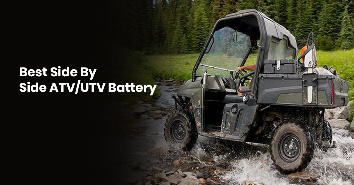 Best Side By Side ATV/UTV Battery